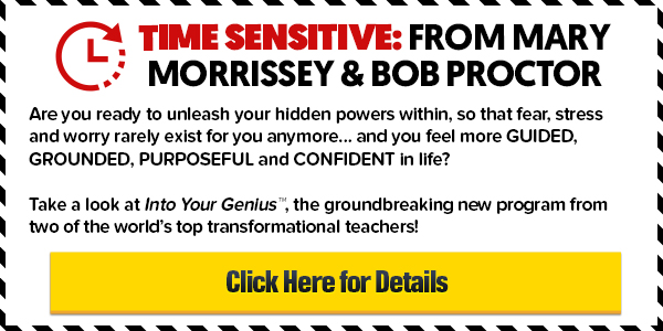 Into Your Genius! Imagine Fear, Stress & Worry Rarely Existed for You Anymore?...